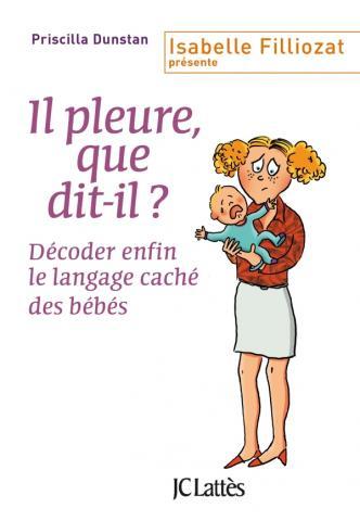 Le Livre qui vous apprend à comprendre le langage des bébés